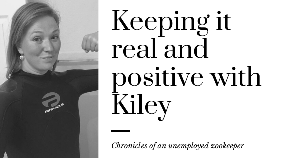 Keeping it Real and positive with Kiley