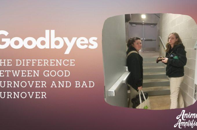 Goodbyes: Good turnover and Bad turnover